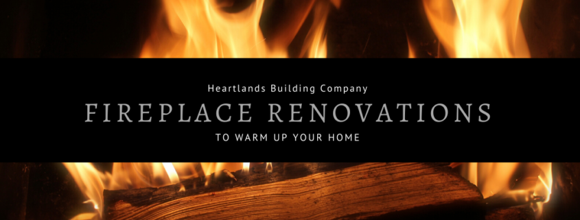 Fireplace renovations to warm up your space